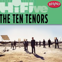 Rhino Hi-Five: The Ten Tenors — The Ten Tenors