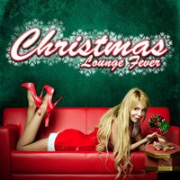 Christmas Lounge Fever — сборник