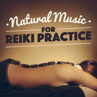 Natural Music for Reiki Practice — Spa, Relaxation and Dreams, Reiki Tribe, Massage Music, Massage Music|Reiki Tribe|Spa, Relaxation and Dreams