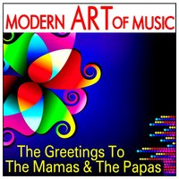 Modern Art of Music: The Greetings to the Mamas & the Papas — The Westwind Ensemble
