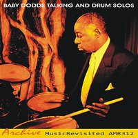 Talking and Drum Solos — Baby Dodds