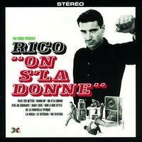 On S'la Donne — Rico And Co
