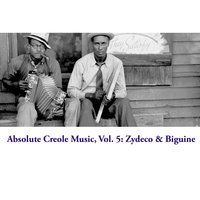 Absolute Creole Music, Vol. 5: Zydeco & Biguine — сборник