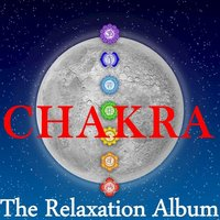 Chakra: The Relaxation Album — сборник