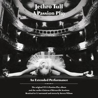 A Passion Play / The Chateau D'Herouville Sessions — Jethro Tull