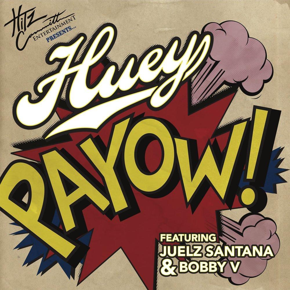 Huey - Payow