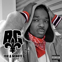 For A Minute — B.G., T.I.