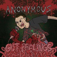 Gut Feelings — The Anonymous