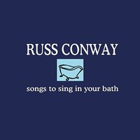 Songs to Sing in Your Bath — Ирвинг Берлин, Russ Conway