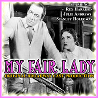My Fair Lady Original Broadway Cast Production — Rex Harrison