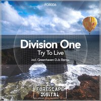 Try to Live — Division One