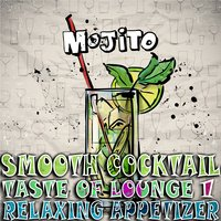 Smooth Cocktail, Taste Of Lounge, Vol. 1 — сборник