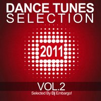 Dance Tunes Selection 2011, Vol. 2 — сборник