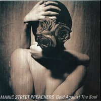 GOLD AGAINST THE SOUL — Manic Street Preachers