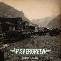 Keep It Together — Fishergreen