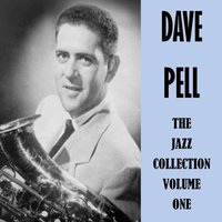The Jazz Collection, Vol. 1 — Dave Pell