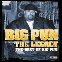 The Legacy: The Best Of Big Pun — Big Pun