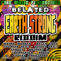 Belated Earth Strong Riddim — Wayne Wonder