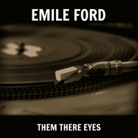 Them There Eyes — Emile Ford