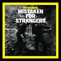 Mistaken For Strangers — The National