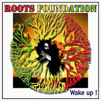 Wake Up — Roots Foundation