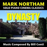 "Theme from the TV Series ""Dynasty"" (Bill Conti) — Mark Northam"
