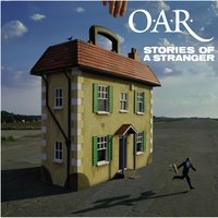 Stories Of A Stranger — O.A.R.