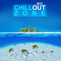 Chillout Zone 2012 — сборник