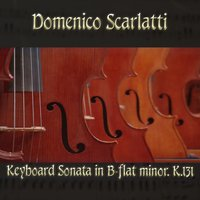 Domenico Scarlatti: Keyboard Sonata in B-flat minor, K.131 — Доменико Скарлатти, The Classical Orchestra, John Pharell, Michael Saxson