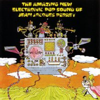 Amazing Electronic Pop Sound Of — Jean Jacques Perrey
