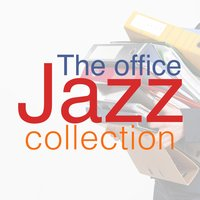 The Office Jazz Collection — @Jazz, Jazz Music Collection, @Jazz|Jazz Music Collection|Office Music Specialists, Office Music Specialists