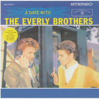 A Date With The Everly Brothers — The Everly Brothers