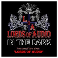 In the Dark — Lords of Audio