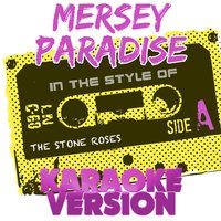 Mersey Paradise (In the Style of the Stone Roses) - Single — Ameritz Audio Karaoke
