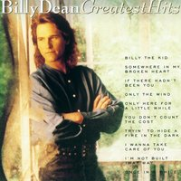 Greatest Hits — Billy Dean