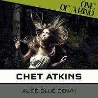 Alice Blue Gown — Джордж Гершвин, Chet Atkins