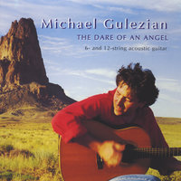 The Dare of An Angel — Michael Gulezian