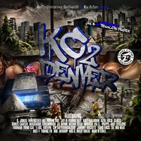 MobTies Enterprises, Theslaps101 & Mac Payper Present Kc 2 Denver — сборник