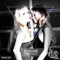 One Night — ROHMIR