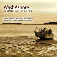 Wash Ashore — Joe Mongelli & The Cape Jazz Crew