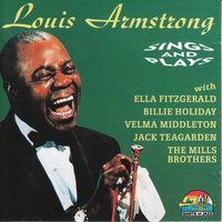 Louis Armstrong Sings And Plays — Louis Armstrong