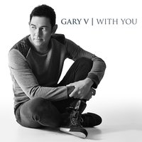 With You — Gary Valenciano