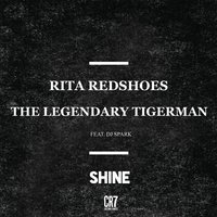 Shine — Rita Redshoes, The Legendary Tigerman