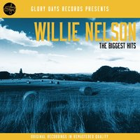 The Biggest Hits — Willie Nelson