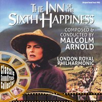 The Inn of Sixth Happiness (Ost) [1958] — Malcolm Arnold