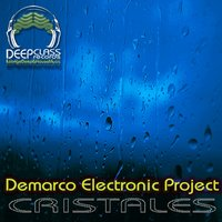 Cristales EP — Demarco Electronic Project