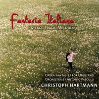 Fantasia Italiana (excl. Track Melodia) — Christoph Hartmann, Augsburger Philharmoniker