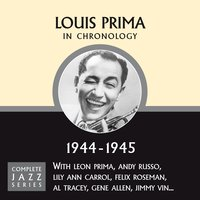 Complete Jazz Series 1944 - 1945 — Louis Prima