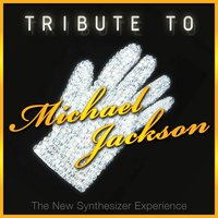Tribute To Michael Jackson — The New Synthesizer Expirience