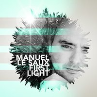 First Light — Manuel Le Saux